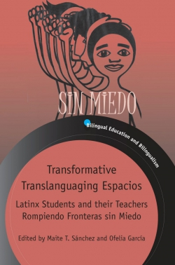Jacket Image For: Transformative Translanguaging Espacios