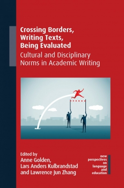 Jacket Image For: Crossing Borders, Writing Texts, Being Evaluated
