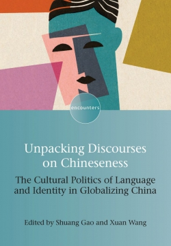 Jacket Image For: Unpacking Discourses on Chineseness